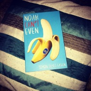 Noah Can't Even by Simon James Green – This one was recommended to me by Layla on twitter