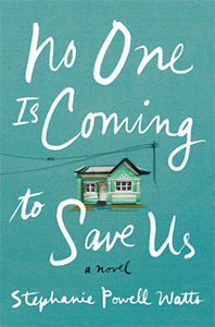 Book - No One Is Coming To Save Us